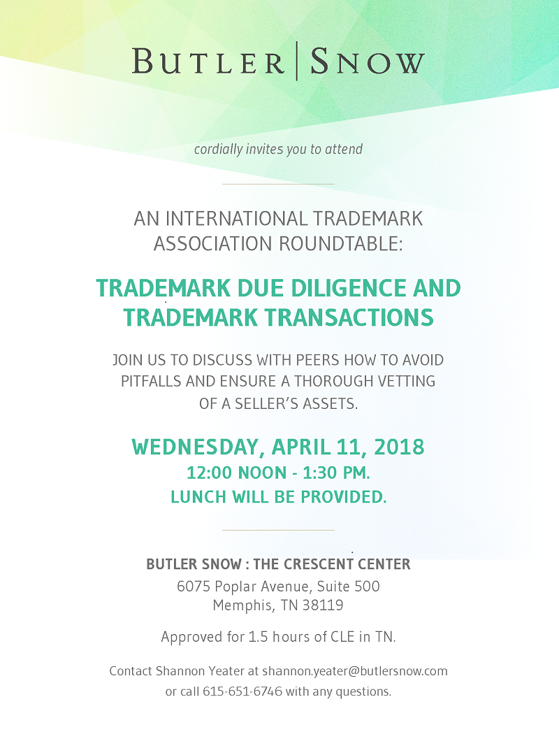 AN INTERNATIONAL TRADEMARK ASSOCIATION ROUND TABLE: TRADEMARK DUE DILIGENCE AND TRADEMARK TRANSACTIONS